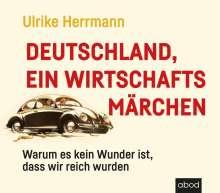 Ulrike Herrmann: Deutschland, ein Wirtschaftsmärchen, CD