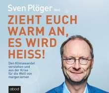 Sven Plöger: Zieht euch warm an, es wird heiß!, MP3-CD