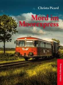 Christa Picard: Mord im Moorexpress, Buch