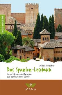 Almut Irmscher: Das Spanien-Lesebuch, Buch