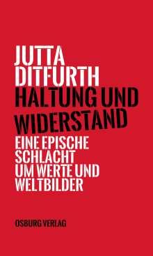 Jutta Ditfurth: Haltung und Widerstand, Buch