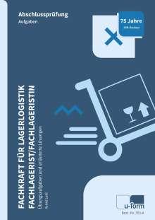Astrid Leitl: Fachkraft für Lagerlogistik / Fachlagerist/-in, Buch