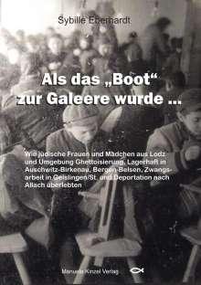 Sybille Eberhardt: Als das 'Boot' zur Galeere wurde ..., Buch