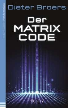 Dieter Broers: Der Matrix Code, Buch