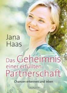 Jana Haas: Das Geheimnis einer erfüllten Partnerschaft, Buch