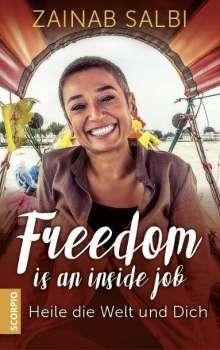 Zainab Salbi: Freedom is an inside job, Buch