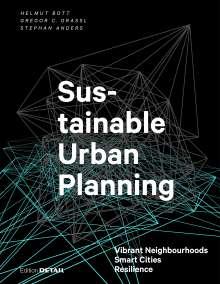 Helmut Bott: Sustainable Urban Planning, Buch