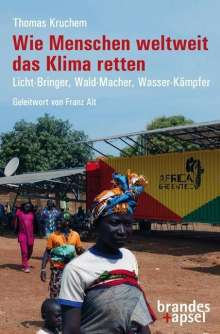 Thomas Kruchem: Wie Menschen weltweit das Klima retten, Buch