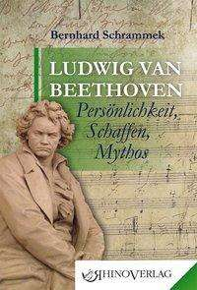 Bernhard Schrammek: Ludwig van Beethoven, Buch