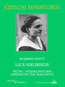Benjamin Kuntz: Lucie Adelsberger, Buch
