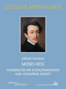 Jürgen Wilhelm: Moses Hess, Buch