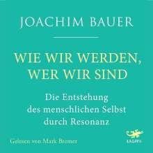 Joachim Bauer: Wie wir werden, wer wir sind, CD