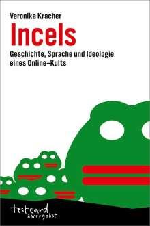 Veronika Kracher: Incels, Buch