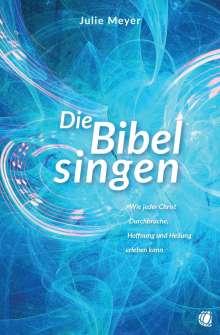Julie Meyer: Die Bibel singen, Buch