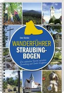 Uwe Stanke: Wanderführer Straubing-Bogen, Buch
