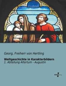 Georg Hertling: Weltgeschichte in Karakterbildern, Buch