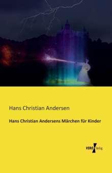 Hans Christian Andersen: Hans Christian Andersens Märchen für Kinder, Buch