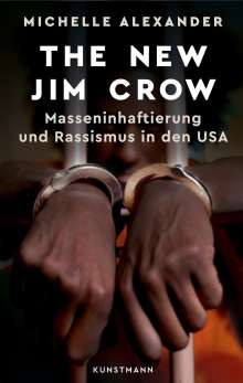 Michelle Alexander: The New Jim Crow, Buch