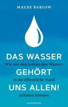Maude Barlow: Das Wasser gehört uns allen!, Buch