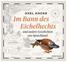 Im Bann des Eichelhechts und andere Geschichten aus Sprachland, 2 CDs