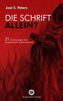 Joel S. Peters: Die Schrift allein?, Buch