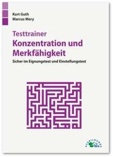 Kurt Guth: Testtrainer Konzentration und Merkfähigkeit, Buch