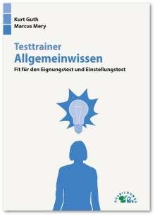Kurt Guth: Testtrainer Allgemeinwissen, Buch