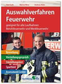Kurt Guth: Auswahlverfahren Feuerwehr, Buch