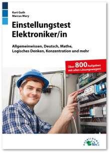 Kurt Guth: Einstellungstest Elektroniker, Buch