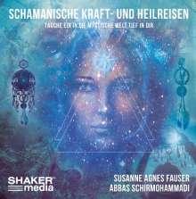 Susanne Agnes Fauser: Schamanische Kraft- und Heilreisen, CD