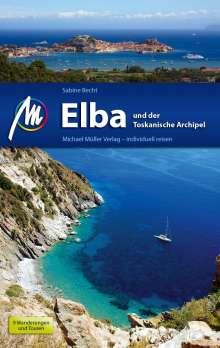 Sabine Becht: Elba und der toskanische Archipel Reiseführer MM, Buch