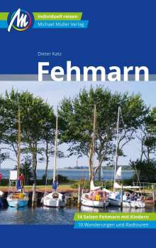 Dieter Katz: Fehmarn Reiseführer Michael Müller Verlag, Buch