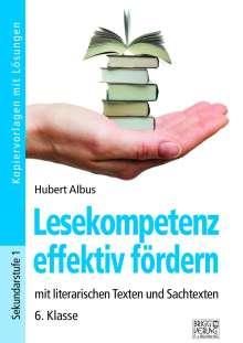 Hubert Albus: Lesekompetenz effektiv fördern - 6. Klasse, Buch