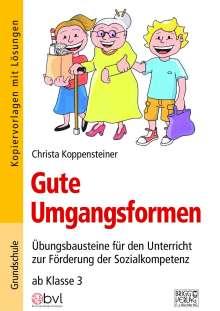 Christa Koppensteiner: Gute Umgangsformen, Buch