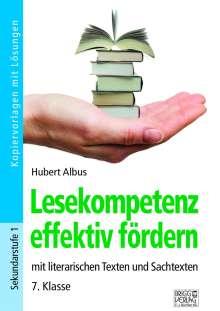 Hubert Albus: Lesekompetenz effektiv fördern - 7. Klasse, Buch