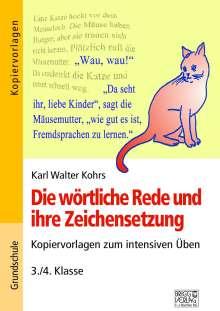 Karl Walter Kohrs: Die wörtliche Rede und ihre Zeichensetzung, Buch