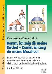 Claudia Angele: Komm, ich zeig dir meine Kirche! - Komm, ich zeig dir meine Moschee!, Buch
