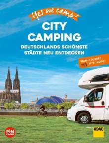 Katja Hein: Yes we camp! City Camping, Buch