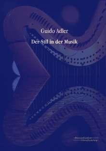 Guido Adler: Der Stil in der Musik, Buch