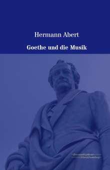 Hermann Abert: Goethe und die Musik, Buch