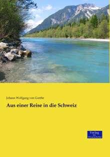 Johann Wolfgang von Goethe: Aus einer Reise in die Schweiz, Buch