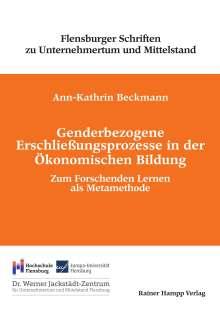 Ann-Kathrin Beckmann: Genderbezogene Erschließungsprozesse in der Ökonomischen Bildung, Buch