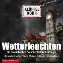 Volker Klüpfel: Wetterleuchten. Ein dramatischer Zwischenfall für Kluftinger, 2 CDs
