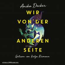 Anika Decker: Wir von der anderen Seite, 2 CDs