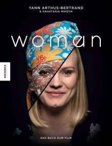 Yann Arthus-Bertrand: Woman, Buch
