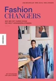 Jana Braumüller: Fashion Changers - Wie wir mit fairer Mode die Welt verändern können, Buch