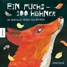 Kate Read: Ein Fuchs - 100 Hühner, Buch