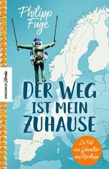 Philipp Fuge: Der Weg ist mein Zuhause, Buch