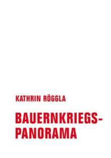 Röggla Kathrin: Bauernkriegspanorama, Buch
