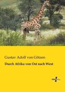Gustav Adolf von Götzen: Durch Afrika von Ost nach West, Buch